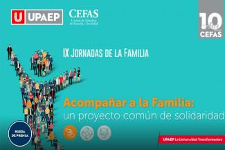 La familia, escuela de solidaridad para afrontar los retos actuales